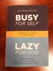 """영문판 게으름 """"Busy for Self Lazy for God"""""""